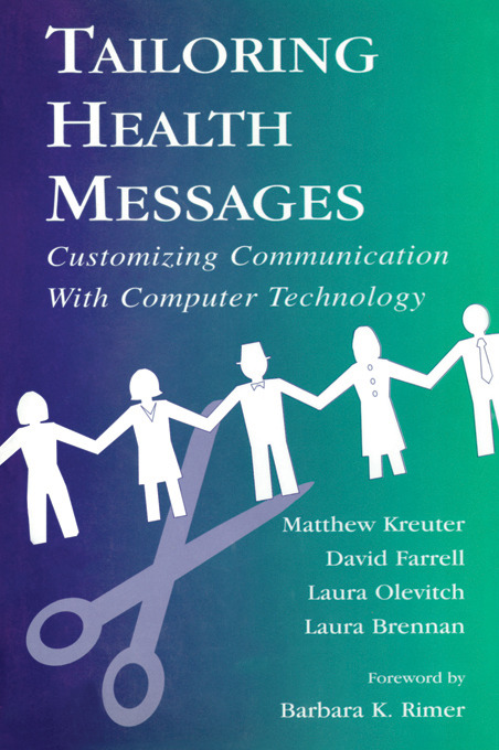 Tailoring Health Messages: Customizing Communication With Computer Technology (Paperback) book cover