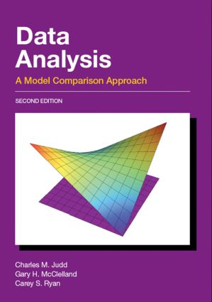 Data Analysis: A Model Comparison Approach, Second Edition, 2nd Edition (Hardback) book cover