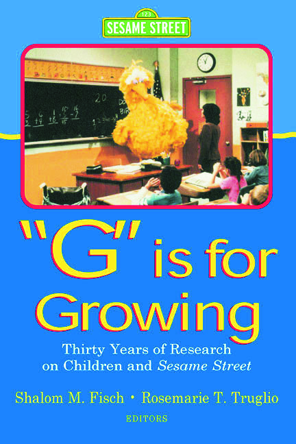 G Is for Growing: Thirty Years of Research on Children and Sesame Street, 1st Edition (Paperback) book cover