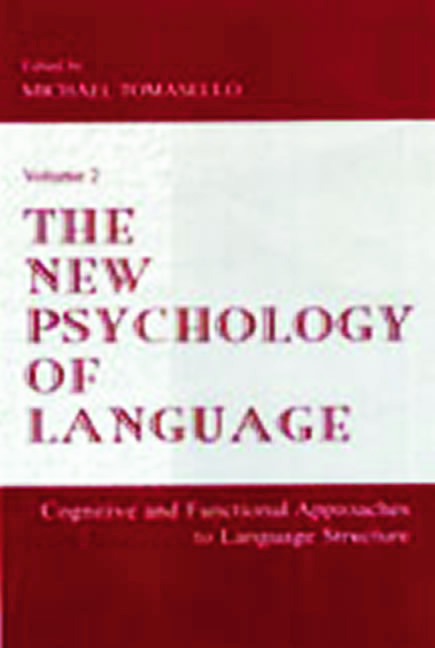 The New Psychology of Language: Cognitive and Functional Approaches To Language Structure, Volume II (Hardback) book cover