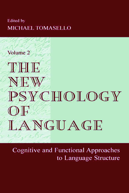 The New Psychology of Language: Cognitive and Functional Approaches To Language Structure, Volume II (e-Book) book cover