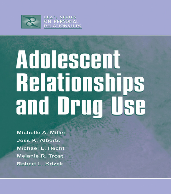 Adolescent Relationships and Drug Use (Paperback) book cover