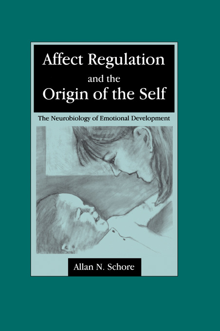 Affect Regulation and the Origin of the Self: The Neurobiology of Emotional Development (Paperback) book cover