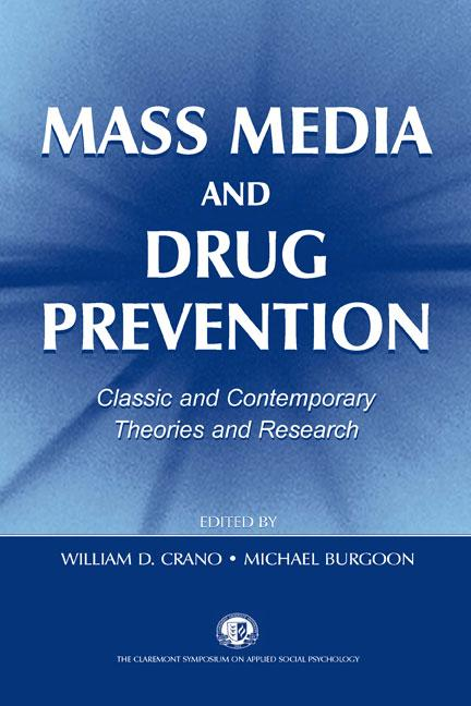 Mass Media and Drug Prevention: Classic and Contemporary Theories and Research book cover