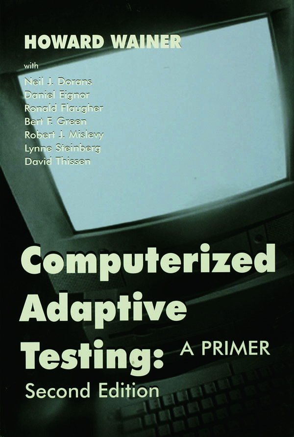 Computerized Adaptive Testing: A Primer, 2nd Edition (Hardback) book cover