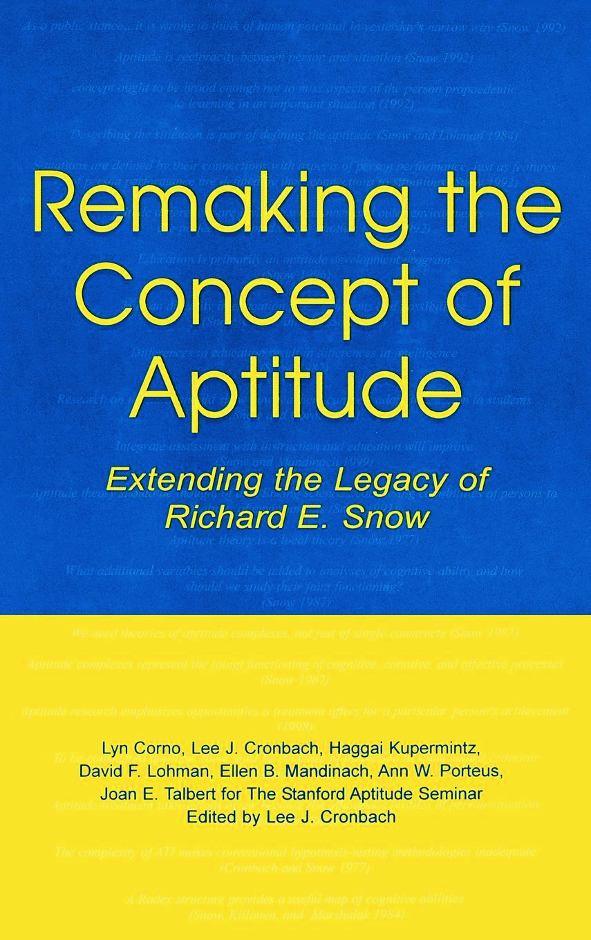 Remaking the Concept of Aptitude: Extending the Legacy of Richard E. Snow book cover