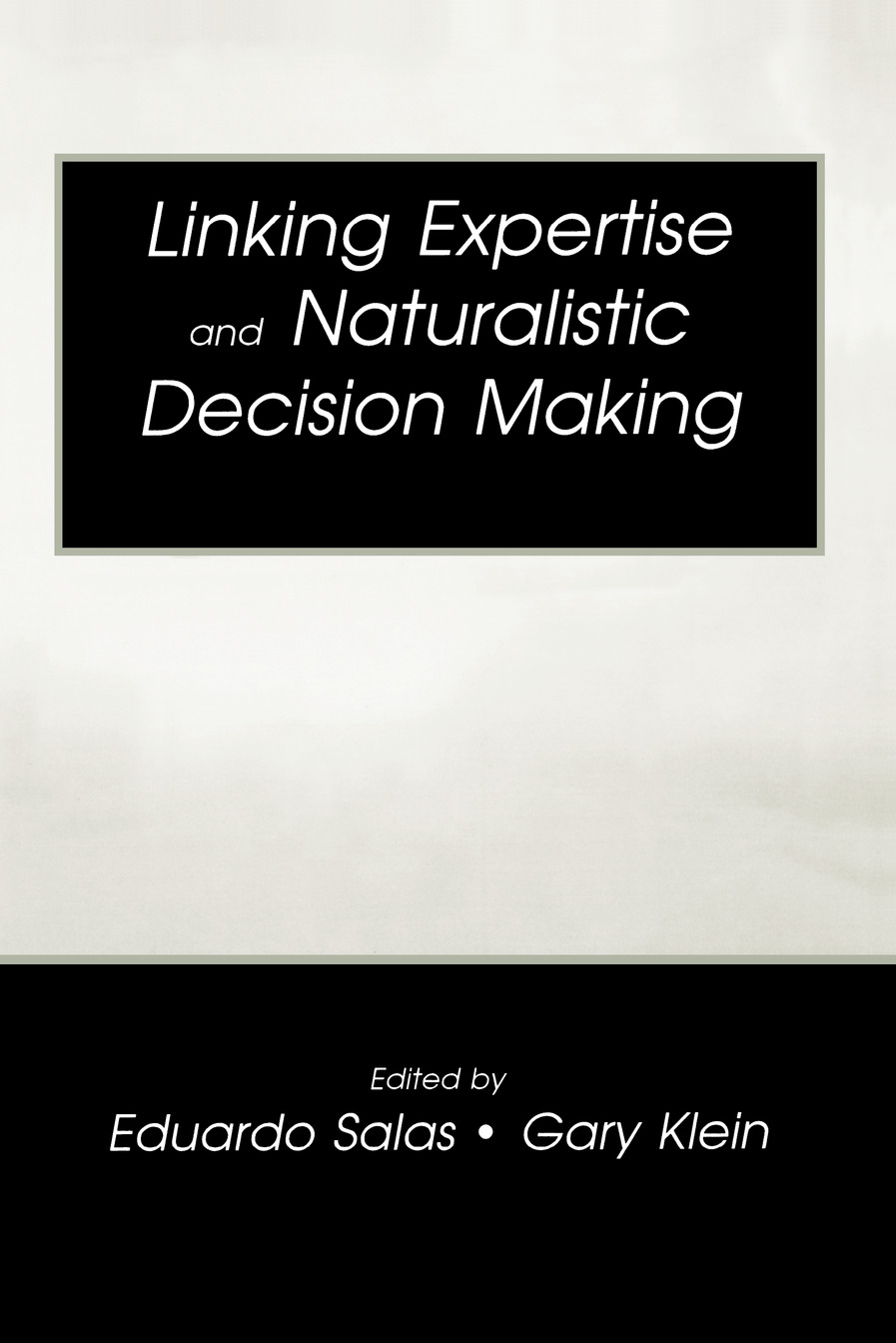 Linking Expertise and Naturalistic Decision Making book cover
