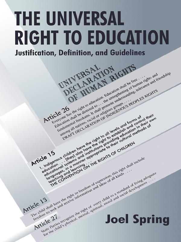 The Universal Right to Education: Justification, Definition, and Guidelines (Paperback) book cover