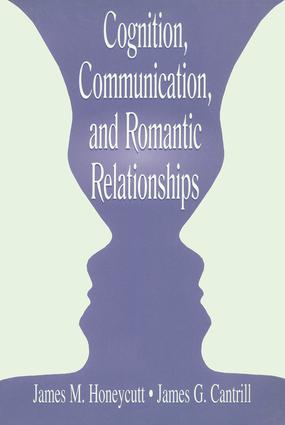 Cognition, Communication, and Romantic Relationships (Paperback) book cover