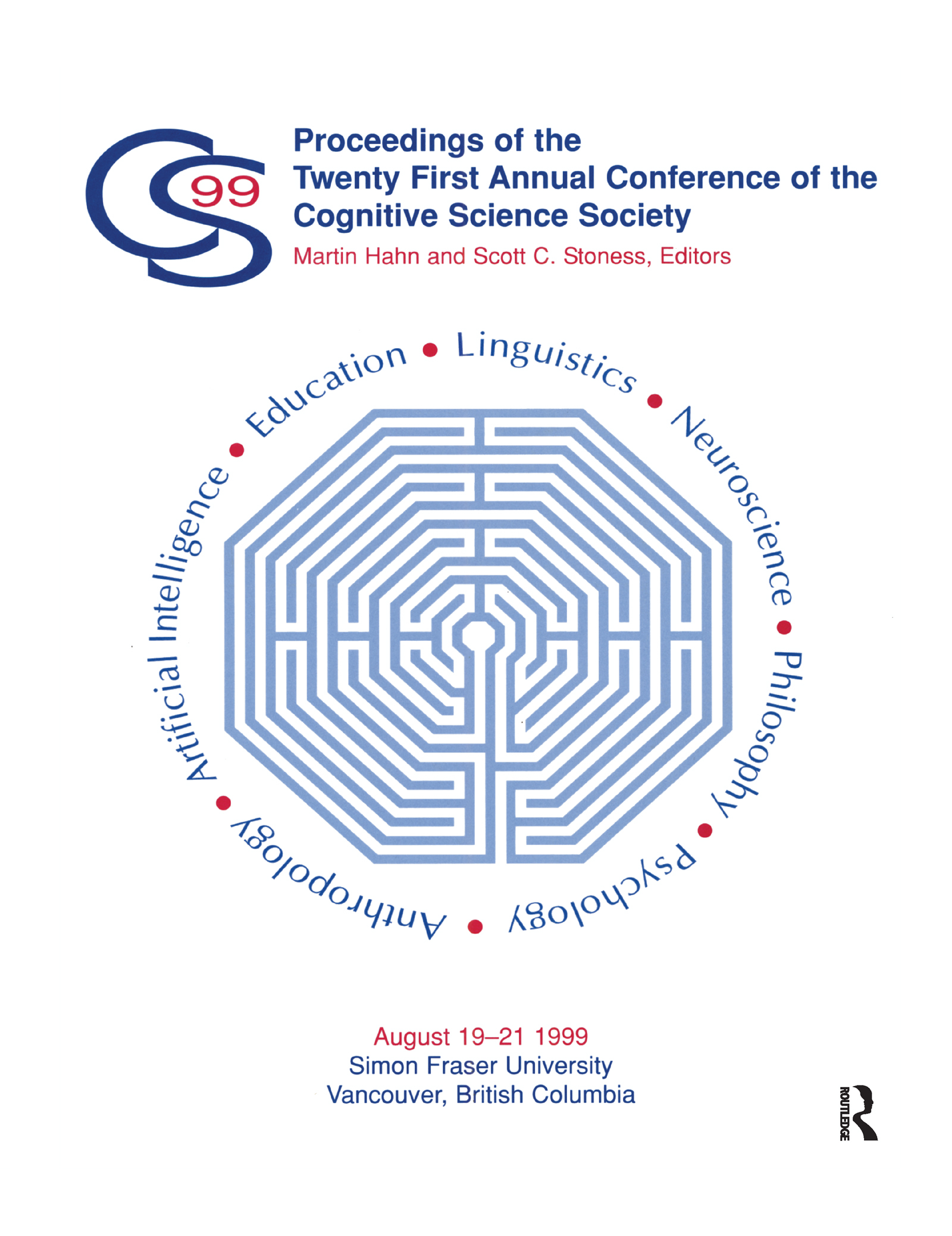 Proceedings of the Twenty-first Annual Conference of the Cognitive Science Society: 1st Edition (Paperback) book cover