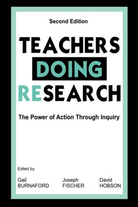 Teachers Doing Research: The Power of Action Through Inquiry, 2nd Edition (Paperback) book cover