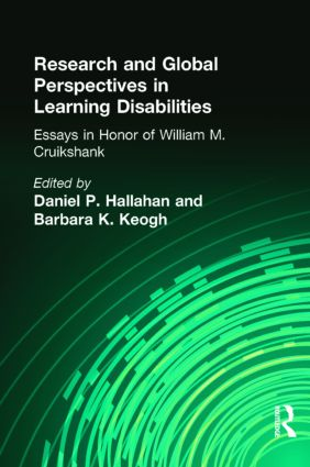 Research and Global Perspectives in Learning Disabilities: Essays in Honor of William M. Cruikshank book cover