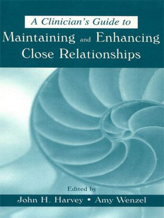 A Clinician's Guide to Maintaining and Enhancing Close Relationships (Paperback) book cover