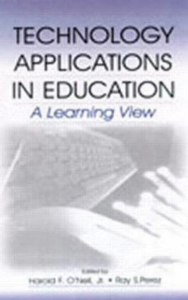 Technology Applications in Education: A Learning View (Hardback) book cover