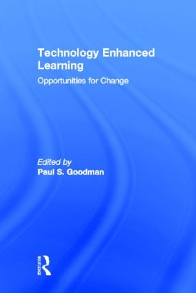 Technology Enhanced Learning: Opportunities for Change, 1st Edition (Hardback) book cover
