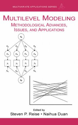 Multilevel Modeling: Methodological Advances, Issues, and Applications book cover