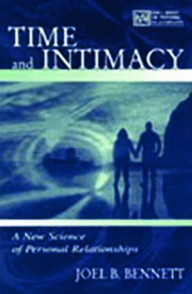 Time and Intimacy: A New Science of Personal Relationships (Paperback) book cover