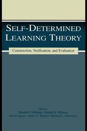 Self-determined Learning Theory: Construction, Verification, and Evaluation (Hardback) book cover