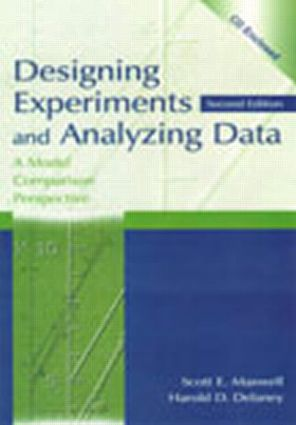 Designing Experiments and Analyzing Data: A Model Comparison Perspective, Second Edition, 2nd Edition (Hardback) book cover