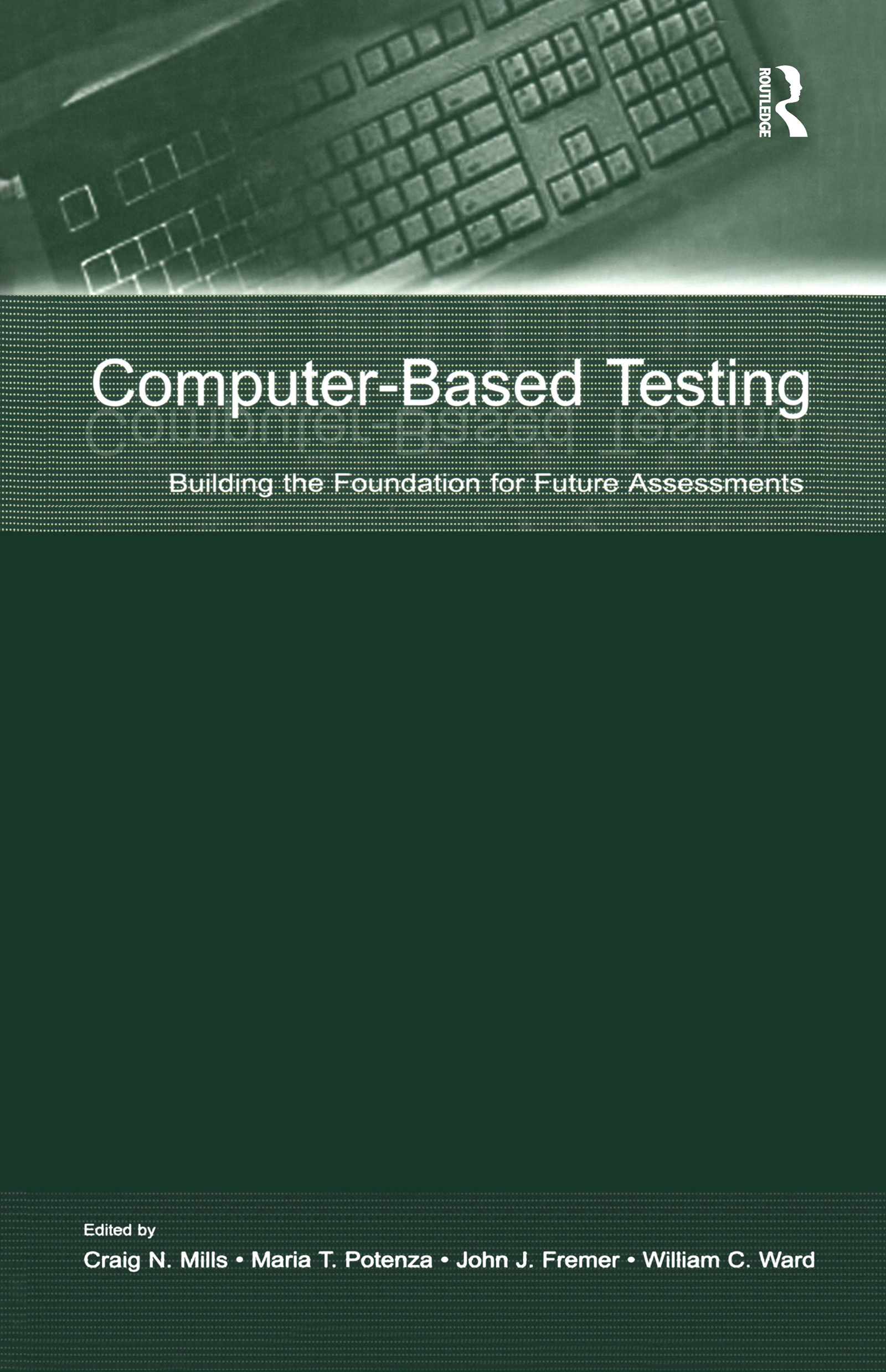 Computer-Based Testing: Building the Foundation for Future Assessments (Hardback) book cover