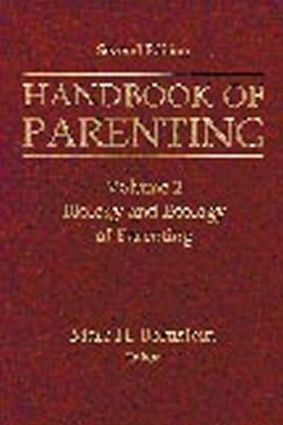 Handbook of Parenting: Volume 2: Biology and Ecology of Parenting, Second Edition, 2nd Edition (Hardback) book cover