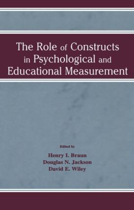 The Role of Constructs in Psychological and Educational Measurement (Hardback) book cover