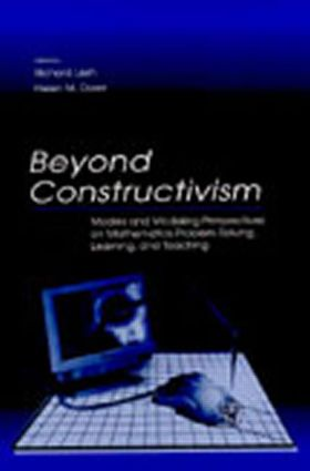Beyond Constructivism: Models and Modeling Perspectives on Mathematics Problem Solving, Learning, and Teaching (Paperback) book cover