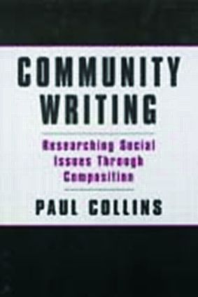 Community Writing: Researching Social Issues Through Composition book cover