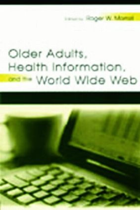 Older Adults, Health Information, and the World Wide Web (Paperback) book cover