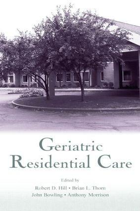 Geriatric Residential Care: 1st Edition (Paperback) book cover