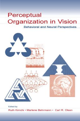 Perceptual Organization in Vision: Behavioral and Neural Perspectives (Paperback) book cover