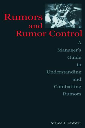 Rumors and Rumor Control: A Manager's Guide to Understanding and Combatting Rumors (Paperback) book cover