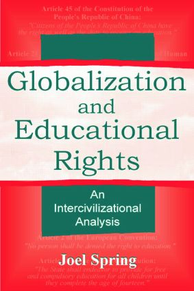 Globalization and Educational Rights: An Intercivilizational Analysis book cover
