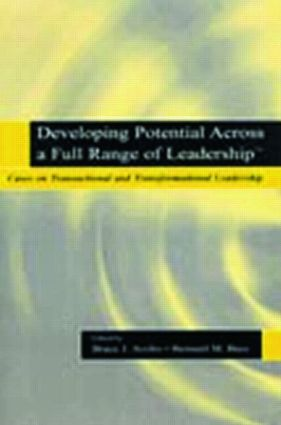 Developing Potential Across a Full Range of Leadership TM: Cases on Transactional and Transformational Leadership (Paperback) book cover