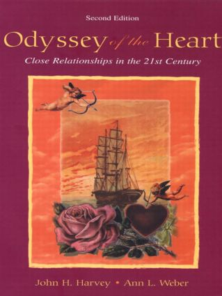 Odyssey of the Heart: Close Relationships in the 21st Century, 2nd Edition (Paperback) book cover