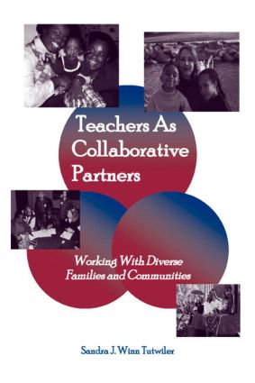 Teachers as Collaborative Partners: Working With Diverse Families and Communities book cover