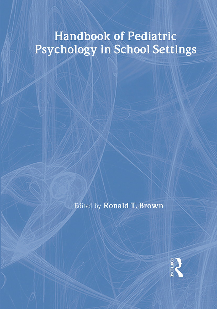 Handbook of Pediatric Psychology in School Settings book cover