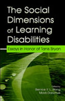 The Social Dimensions of Learning Disabilities: Essays in Honor of Tanis Bryan book cover