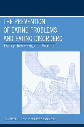 The Prevention of Eating Problems and Eating Disorders: Theory, Research, and Practice (Paperback) book cover