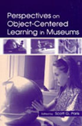 Perspectives on Object-Centered Learning in Museums (e-Book) book cover