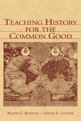 Teaching History for the Common Good (Paperback) book cover
