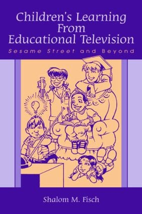 Children's Learning From Educational Television: Sesame Street and Beyond, 1st Edition (Paperback) book cover
