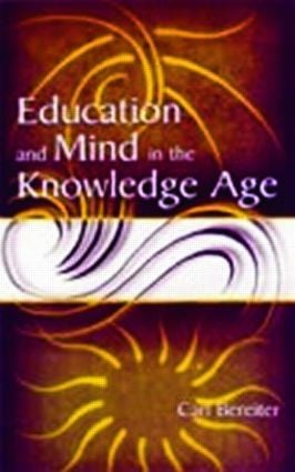 Education and Mind in the Knowledge Age
