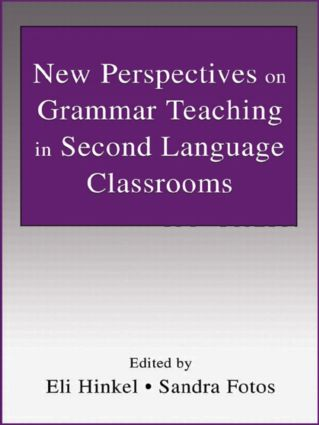 New Perspectives on Grammar Teaching in Second Language Classrooms (Paperback) book cover