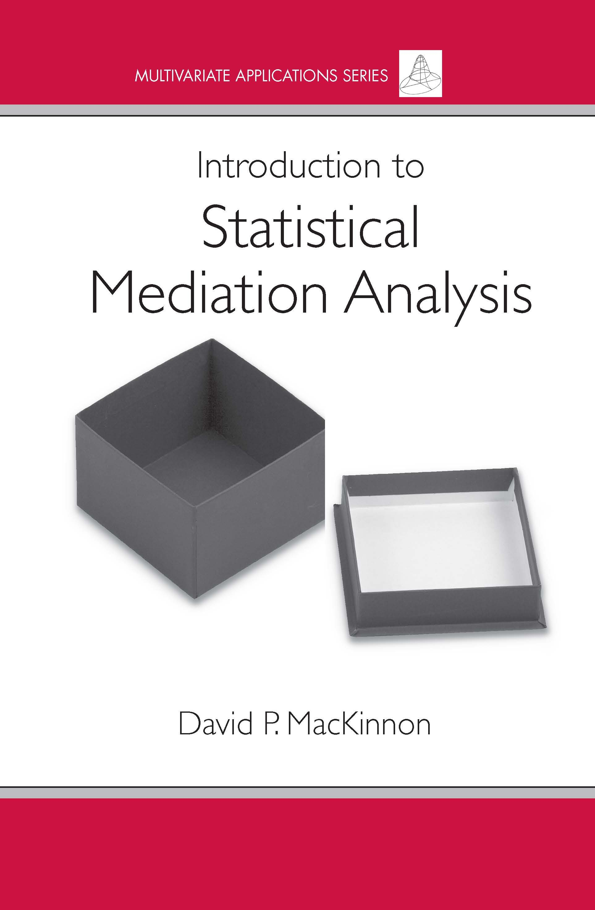 Introduction to Statistical Mediation Analysis (Hardback) book cover