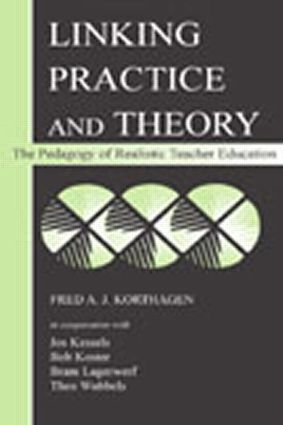Linking Practice and Theory: The Pedagogy of Realistic Teacher Education, 1st Edition (Paperback) book cover