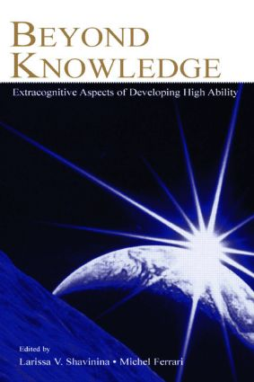 Beyond Knowledge: Extracognitive Aspects of Developing High Ability (Paperback) book cover