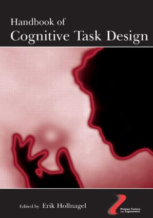 Handbook of Cognitive Task Design: 1st Edition (Hardback) book cover
