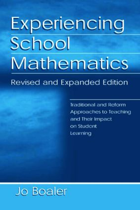 Experiencing School Mathematics: Traditional and Reform Approaches To Teaching and Their Impact on Student Learning, Revised and Expanded Edition book cover