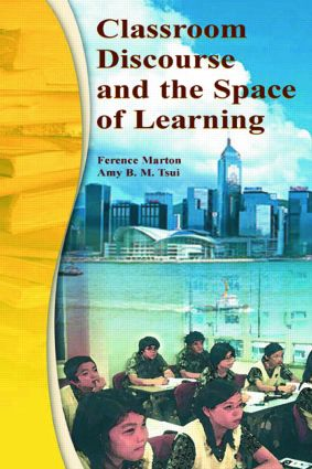 Classroom Discourse and the Space of Learning: 1st Edition (Paperback) book cover